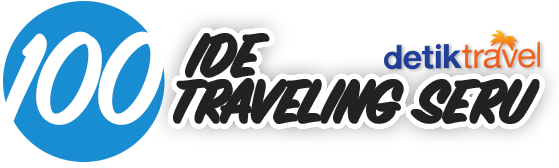 Detiktravel 100 Ide Traveling Seru