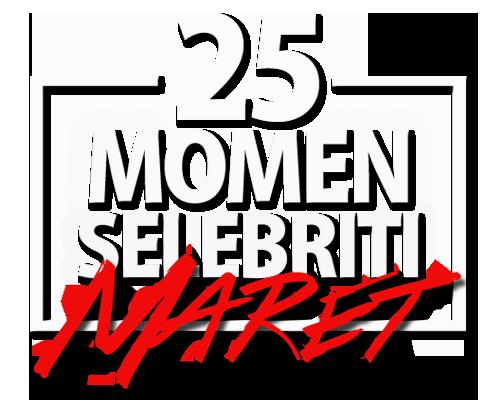25 Momen Selebriti Maret