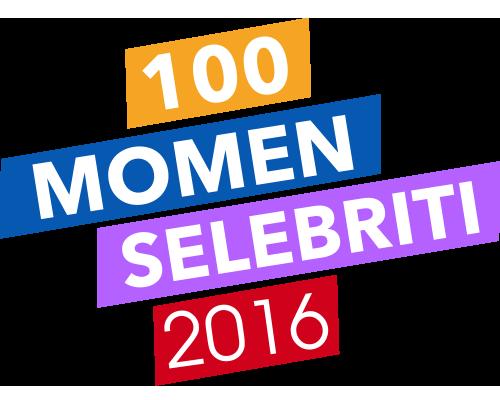 100 Momen Selebriti Sepanjang Tahun 2016