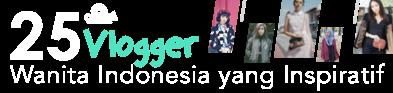 25 Vlogger Wanita Indonesia Inspiratif