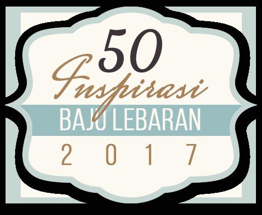 50 Inspirasi Baju Lebaran 2017