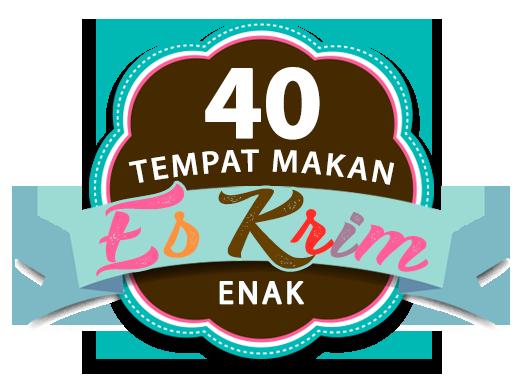 40 Tempat Makan Es Krim Enak
