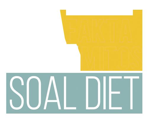 30 Fakta dan Mitos Soal Diet